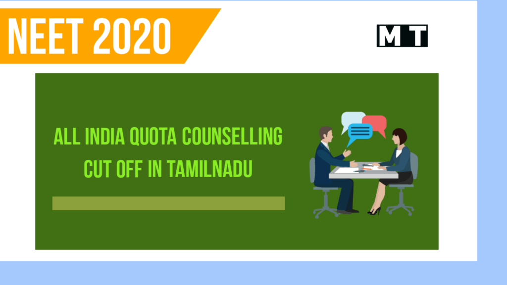 All India Quota Counselling cut off in Tamilnadu