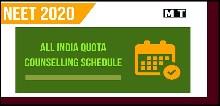 All India Quota NEET - Counselling schedule