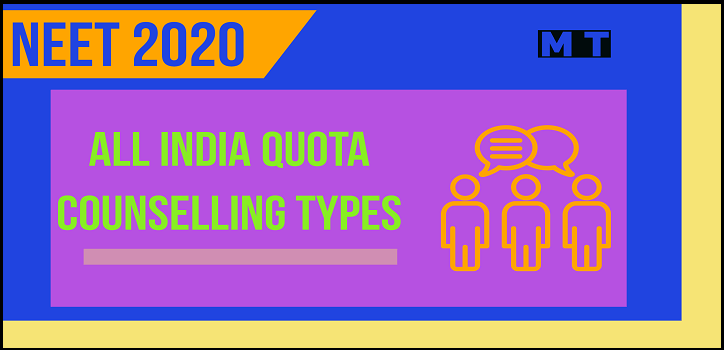 All India Quota NEET Counselling types