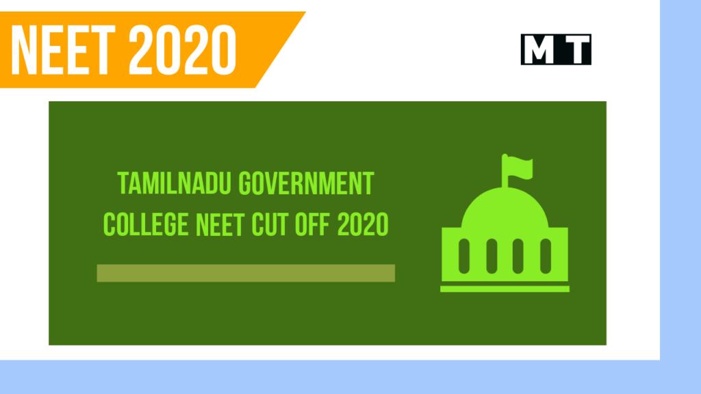Tamilnadu Government Medical College NEET cut off 2020