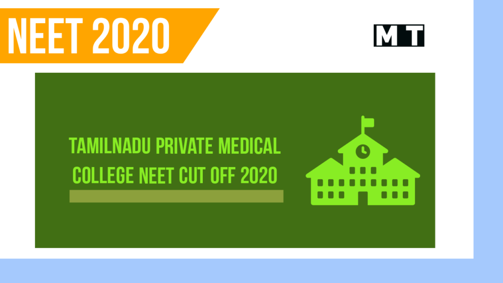 Government quota in Private Medical Colleges in Tamilnadu NEET cut off 2020