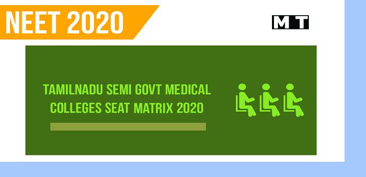 Tamilnadu Semi Government Medical college seat matrix 2020