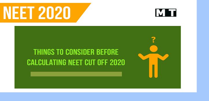 Things to consider before calculation of NEET cut off