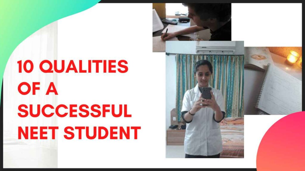 10 qualities of a successful NEET student