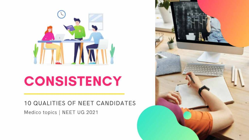 Consistency - Qualities of successful NEET student