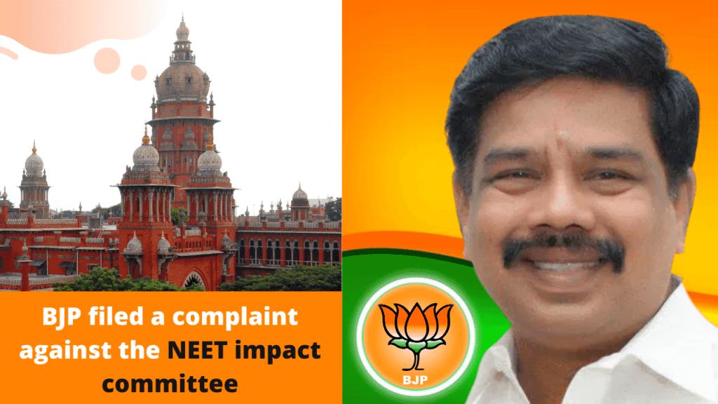 BJP approaches High court against NEET imapact committee Tamilnadu