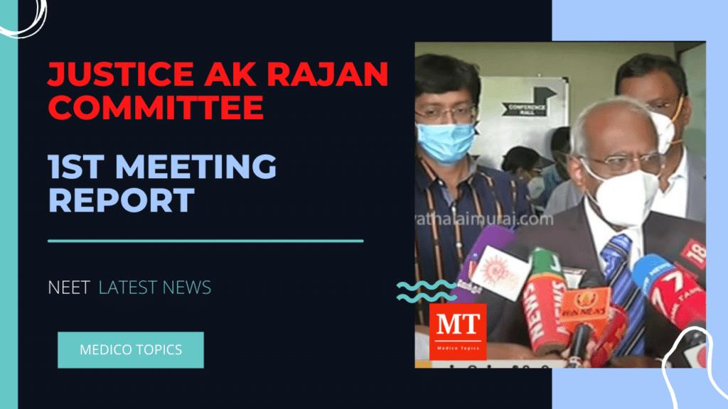 Justice AK Rajan committee first meeting report