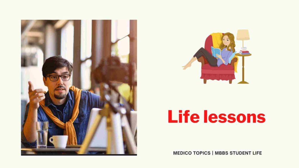 Life lessons in medicine