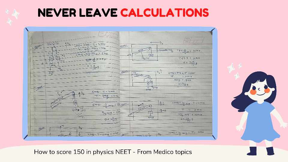 Never leave calculations - How to score 150+ in Physics NEET
