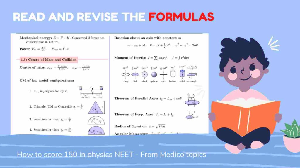 Read and revise the Formulas - How to score 150+ in Physics NEET