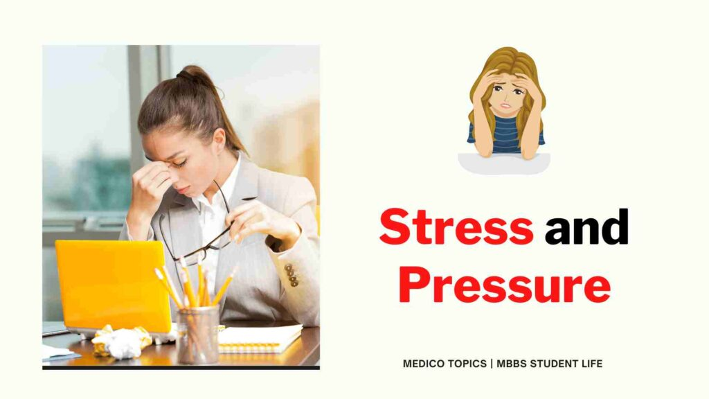 Stress in the life of an MBBS student