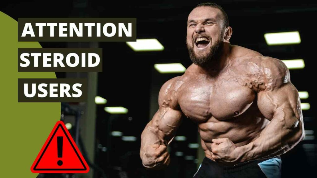 Attention Steroid Abusers – Side effects and precautions